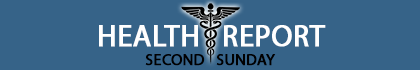 Second Sunday Health Report